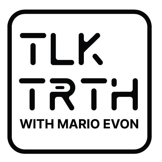 TLK TRTH with MARIO EVON (talktruthja) Profile Image | Linktree