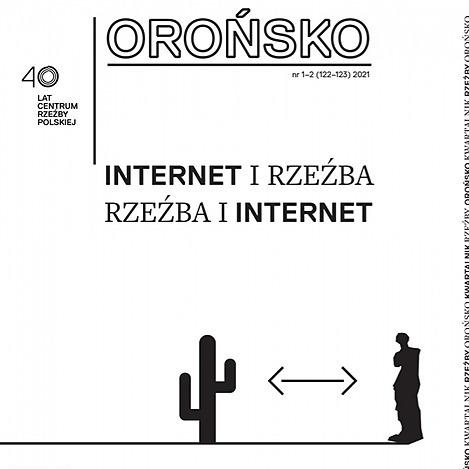 "Kwartalnik Rzeźby ""Orońsko"" nr 1–2 / 2021"