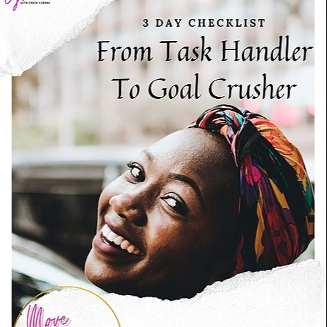 From Task Handler To Goal Crusher Three Day Checklist