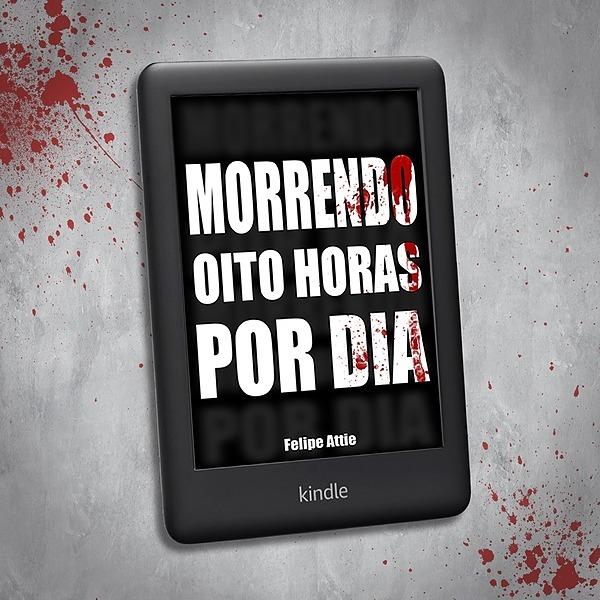 Felipe Attie Morrendo Oito Horas Por Dia (eBook) Link Thumbnail | Linktree