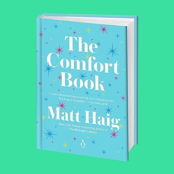 Shop Matt Haig's books US: Buy The Comfort Book on Bookshop.org Link Thumbnail | Linktree