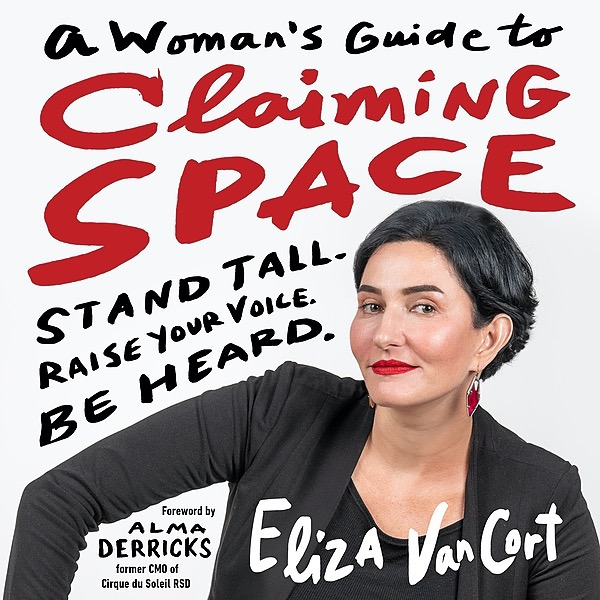 MY BOOK: A WOMAN'S GUIDE TO CLAIMING SPACE