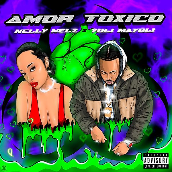 Amor Tóxico (feat. Yoli Mayoli) by Nelly Nelz