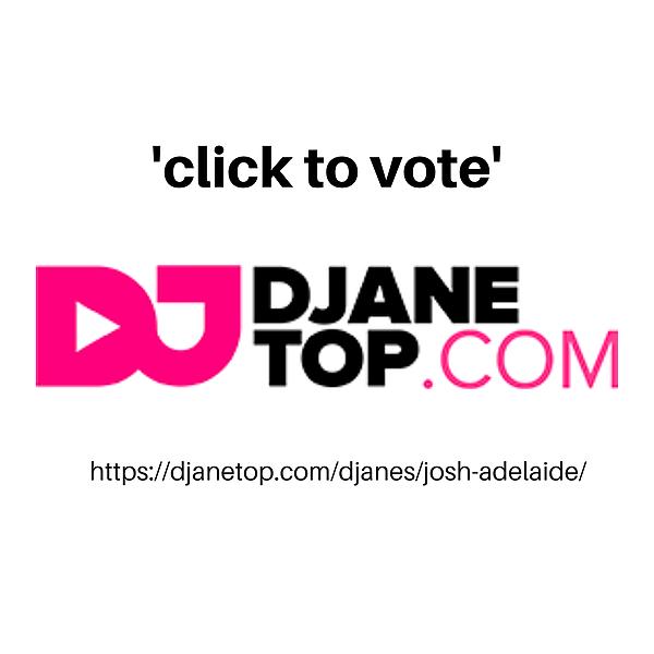 @djjoshadelaide PLEASE VOTE DJ JoSH 2021 Link Thumbnail | Linktree