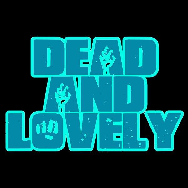 Dead and Lovely Podcast (deadandlovely) Profile Image | Linktree