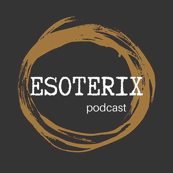 Esoterix Podcast