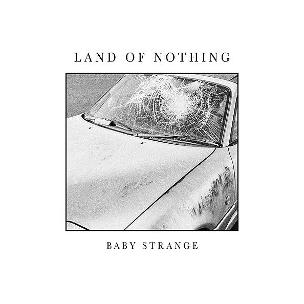 @BabyStrange LAND OF NOTHING - EP Link Thumbnail   Linktree