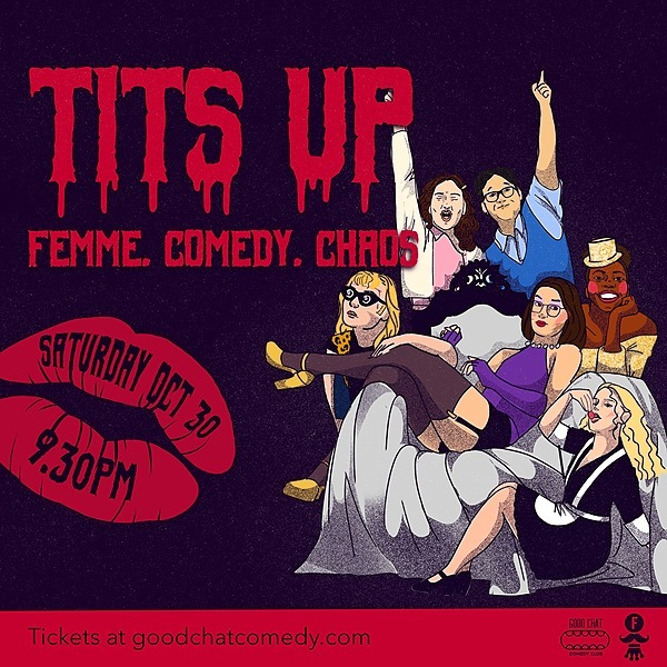 @goodchatcomedy Get tickets to Tits Up   Femme. Comedy. Chaos. [Oct 30] Link Thumbnail   Linktree