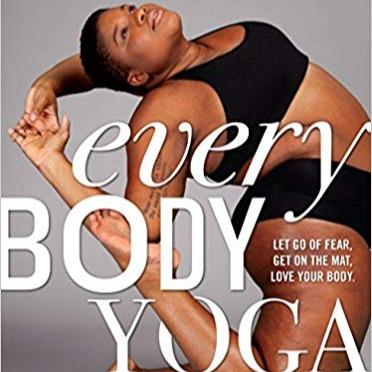Buy My Book, Every Body Yoga