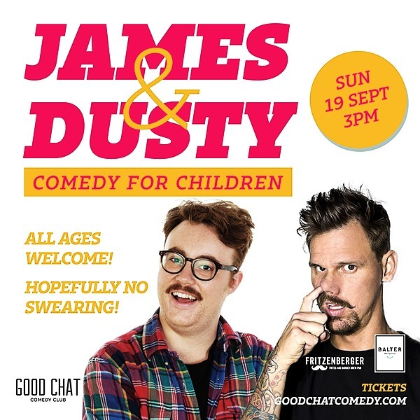 @goodchatcomedy Get tickets to James & Dusty Do Comedy For Children! [Sept 19] Link Thumbnail | Linktree