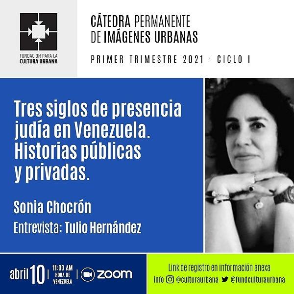 """Segunda sesión de la CaPIU 2021 en Youtube: """"Tres siglos de presencia judía en Venezuela. Historias públicas y privadas"""""""
