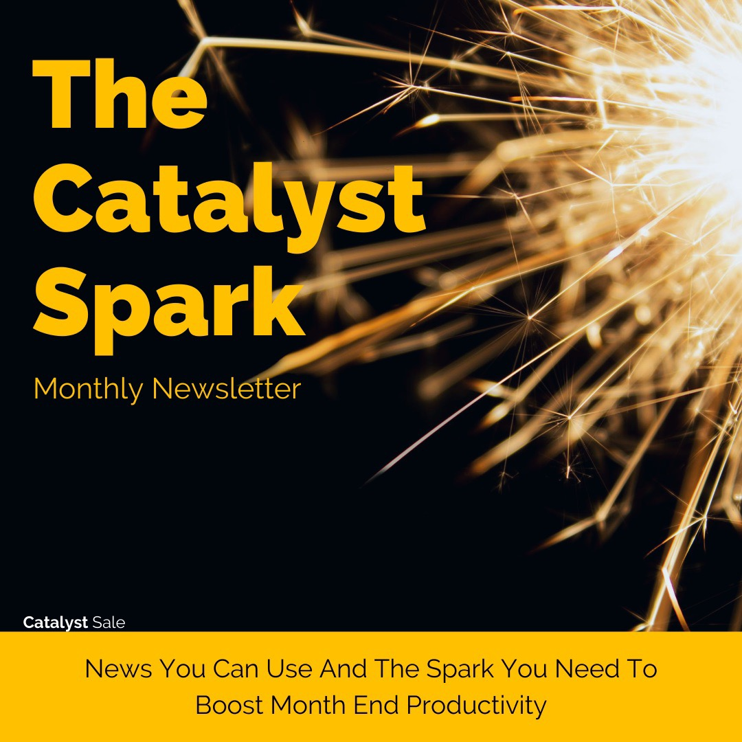 The Catalyst Spark Monthly Newsletter