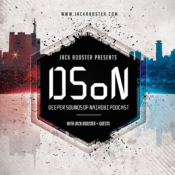 "@jackrooster ""Deeper Sounds Of Nairobi"" Podcast [Est. 2010] Link Thumbnail | Linktree"