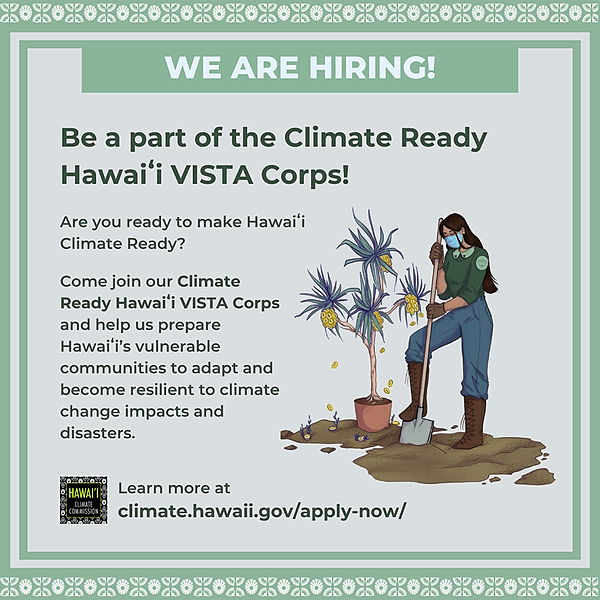 HI State Climate Commission Now Hiring: Climate Ready HI VISTA Corps Link Thumbnail | Linktree
