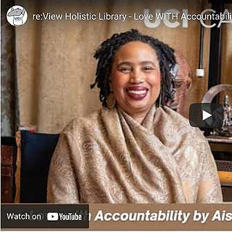 @afrolez Aishah talks Love WITH Accountability® on UCI CARE Narrative Project Link Thumbnail | Linktree