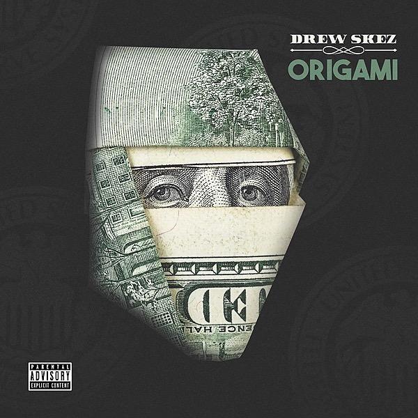 Drew Skez - Origami (Prod By OB)