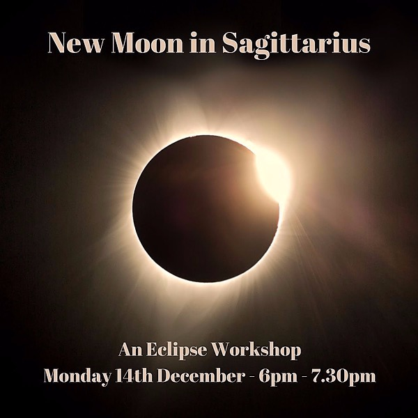 TICKET SALES - New Moon in Sag -  14th Dec 6pm GMT