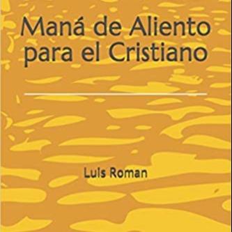 Obten el Libro Maná De Aliento Para El Cristiano en Amazon