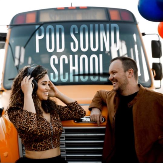 Pod Sound School Podcast