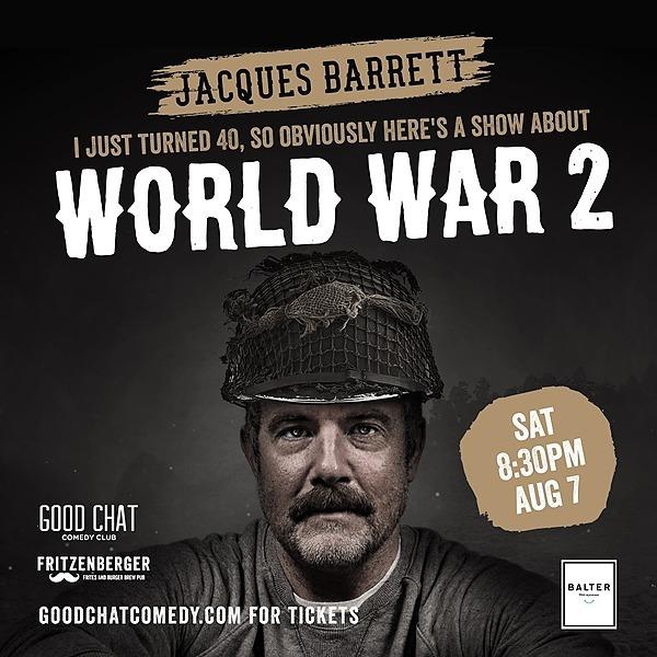 @goodchatcomedy Get tickets to Jacques Barrett | World War 2 [Aug 7] Link Thumbnail | Linktree