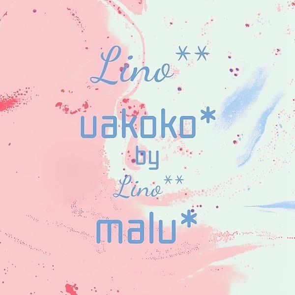 Lino**・uakoko*・malu*