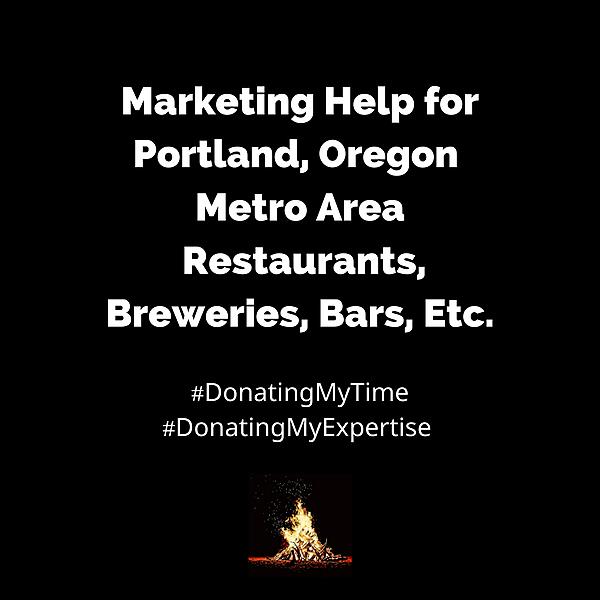 Marketing Help for Portland, Oregon Metro Area Restaurants, Breweries, Bars, Etc.