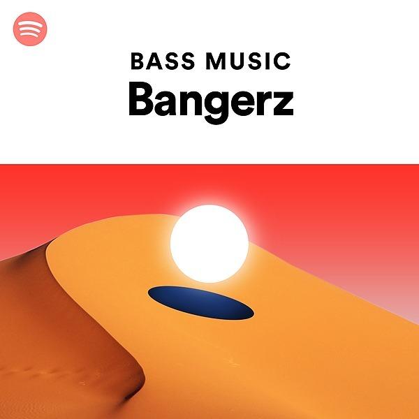 Bass Music Bangerz