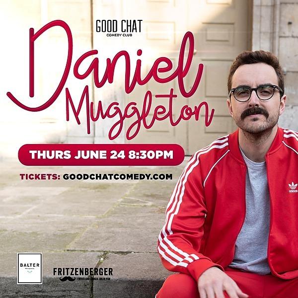 Get tickets to Daniel Muggleton LIVE [June 24]