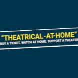 Theatrical At Home - Support Indie Theaters