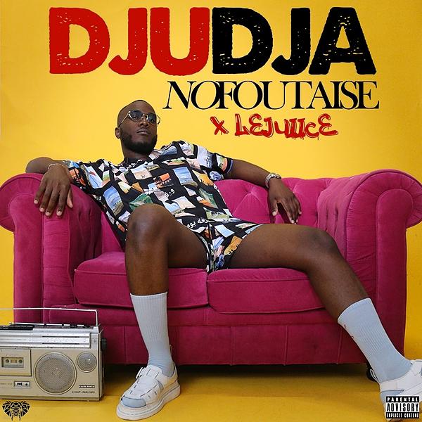 Djudja Feat. Le Juiice (nofoutaiseanymore) Profile Image | Linktree