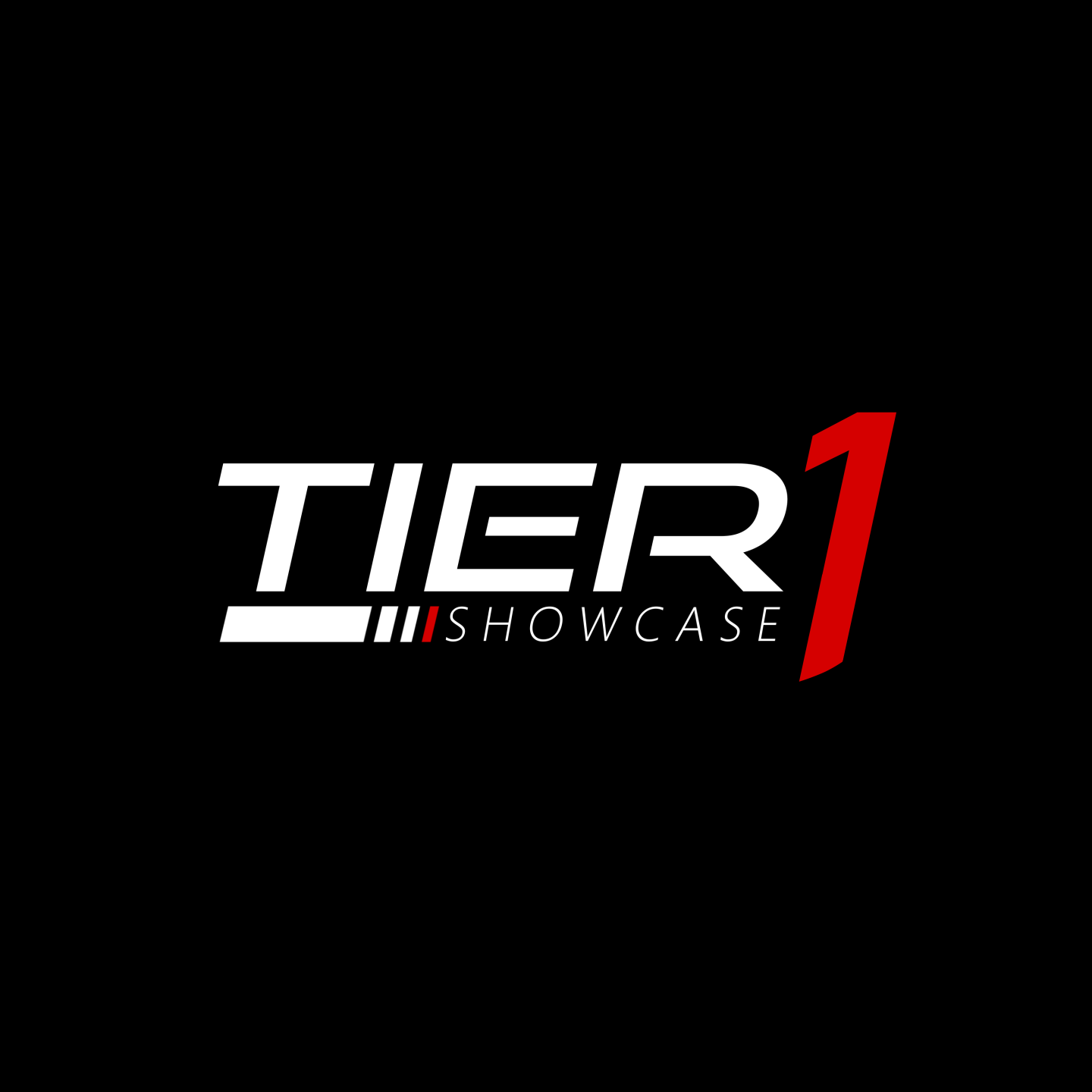 Tier 1 Showcase