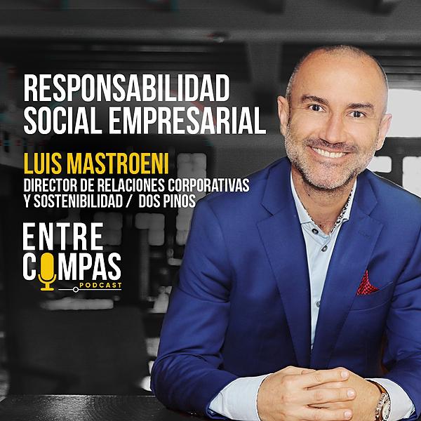 ENTRE COMPAS PODCAST Resp. Social Empresarial / Luis Mastroeni DOS PINOS Link Thumbnail   Linktree