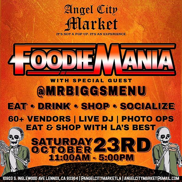 @angelcitymarket RSVP Tickets: October 23rd Angel City Market - FoodieMania Link Thumbnail | Linktree