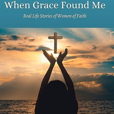When Grace Found Me