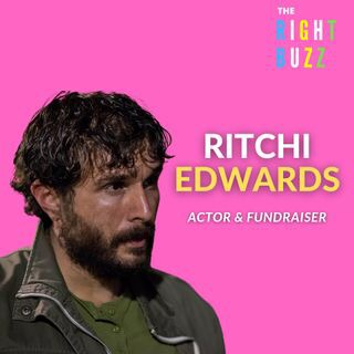 The Right Buzz - LIVE Radio Show with Ritchi Edwards