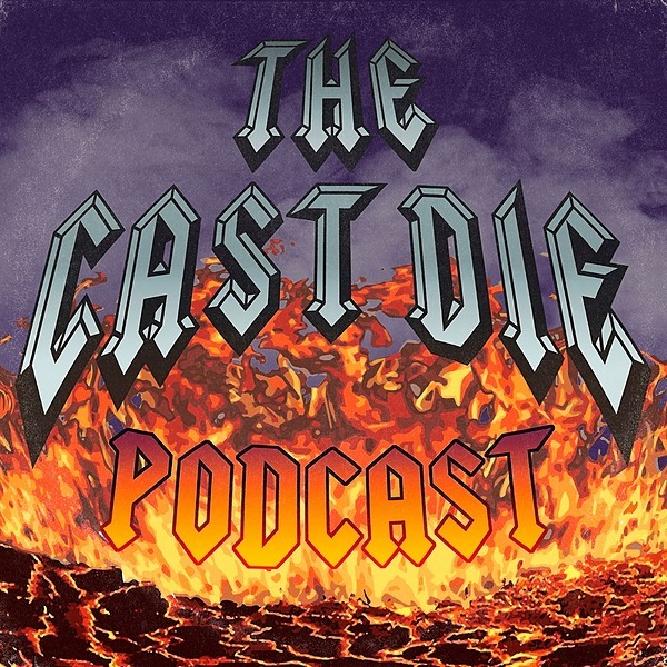 The Cast Die Podcast (CastDiePodcast) Profile Image | Linktree