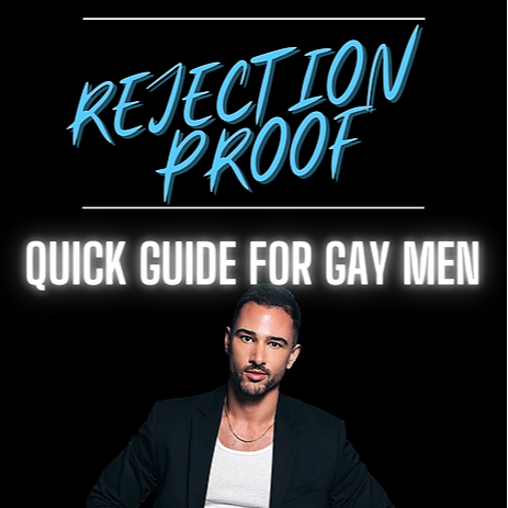 Free! Rejection Proof Guide for Gay Men!