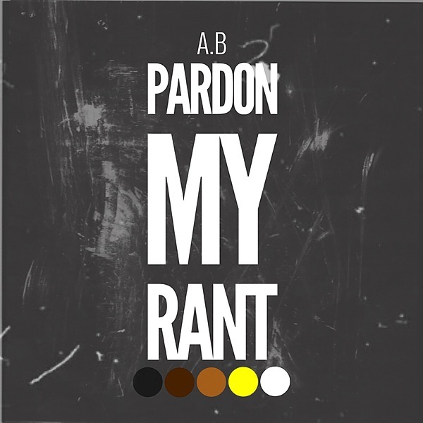 Pardon My Rant