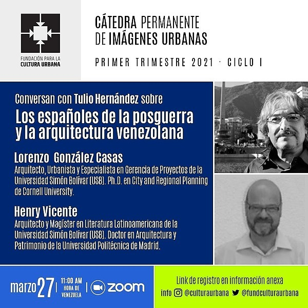 """Primera sesión de la CaPIU 2021 en Youtube: """"Los españoles de la posguerra y la arquitectura venezolana"""""""