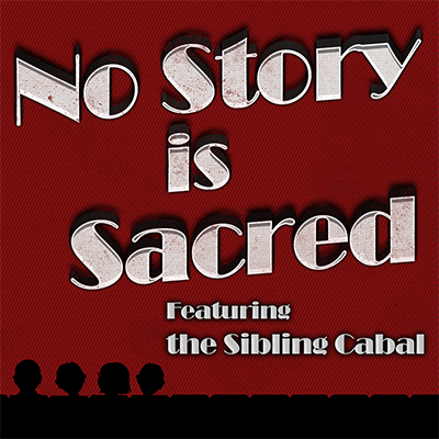 No Story Is Sacred podcast