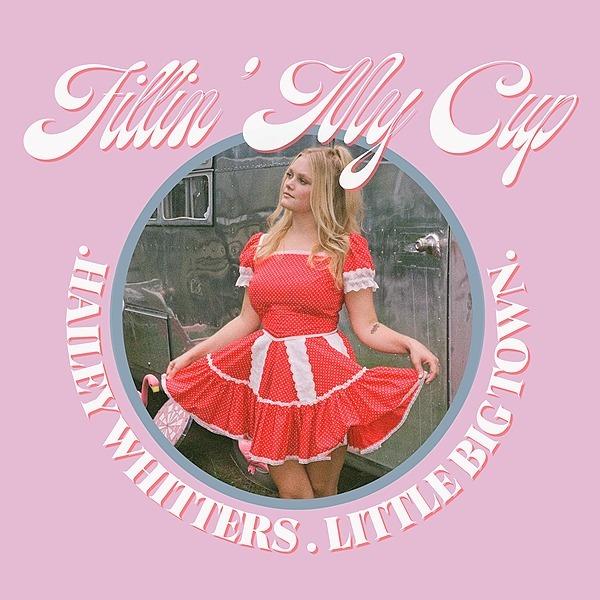 Listen: Fillin' My Cup feat. Little Big Town
