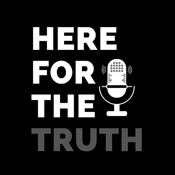 Here For The Truth  🎙️ (hereforthetruth) Profile Image | Linktree