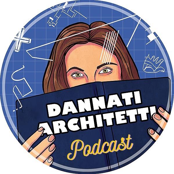 Dannati Architetti Podcast (DannatiArchitettiPodcast) Profile Image | Linktree