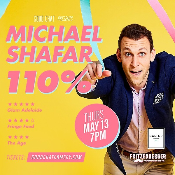 Get tickets to Michael Shafar | 110% [May 13]
