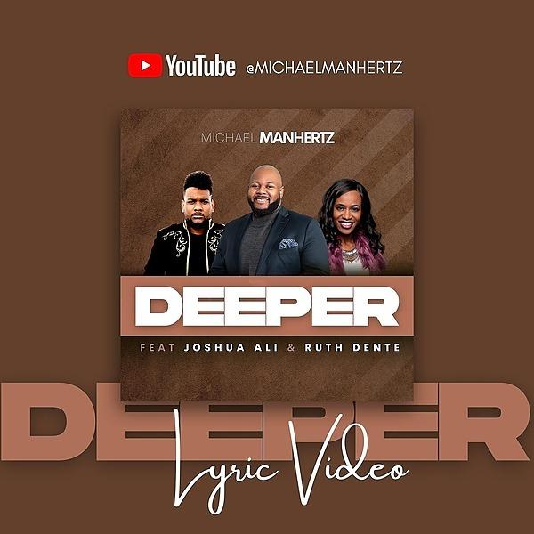 "@michaelmanhertzmusic ""Deeper"" Lyric Video Link Thumbnail | Linktree"
