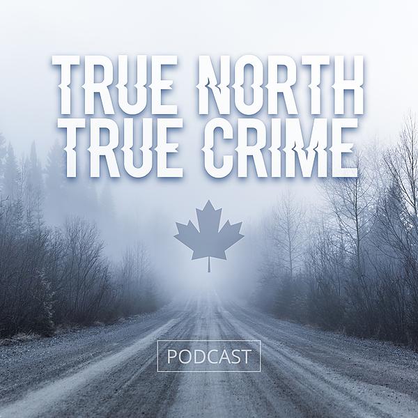 @truenorthtruecrime Profile Image | Linktree