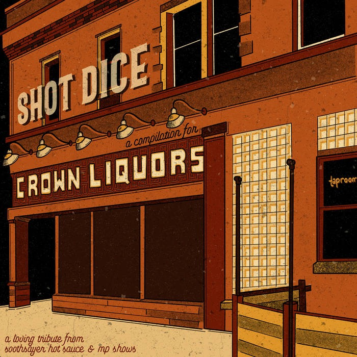 Shot Dice: A Compilation for Crown Liquors