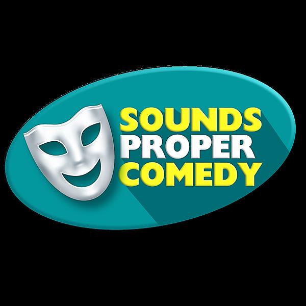 Sounds Proper Comedy (Soundspropercomedy) Profile Image | Linktree
