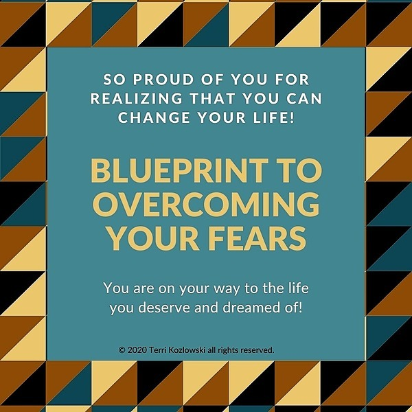 Get your FREE Blueprint to Overcoming Your Fears