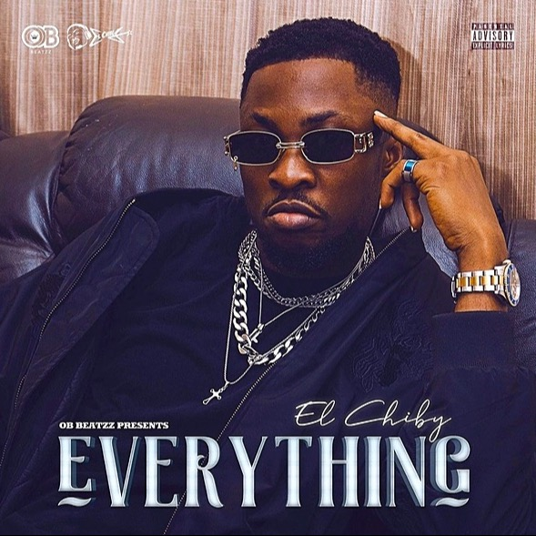 El Chiby - Everything (Prod By OB)